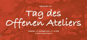 Tag des offenen Ateliers | Sonntag, 13. Oktober 2019 | 11-18 Uhr | Rheda-Wiedenbrück
